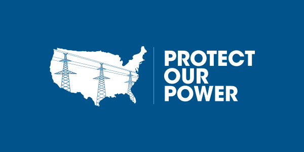 Cybersecurity Awareness Month Provides Opportunity To Increase Urgency of Actions to Protect U.S. Electric Grid - Protect Our Power